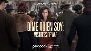 Dime Quién Soy: Mistress of War promo image.