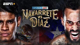 Navarette vs Diaz live stream