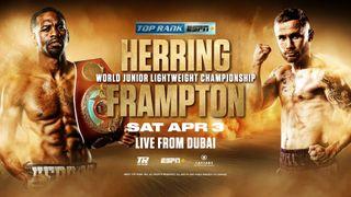 Top Rank Boxing presents Jamal Herring vs. Carl Frampton on ESPN+