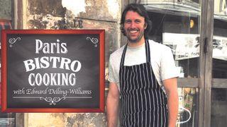 Edward Delling-Williams Paris Bistro Cooking