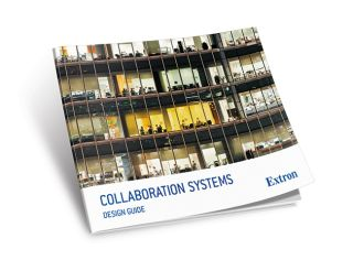 Extron Introduces Guide to Collaboration System Design