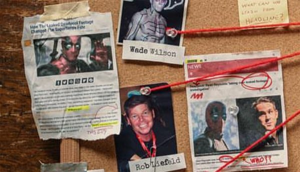 CinemaBlend article makes a cameo on Deadpool leaked footage evidence board