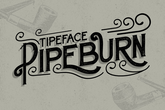 Font of the day: Pipeburn