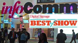 Enter InfoComm Awards– Digital Signage Best of Show