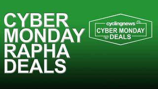 Cyber Monday Rapha Deals