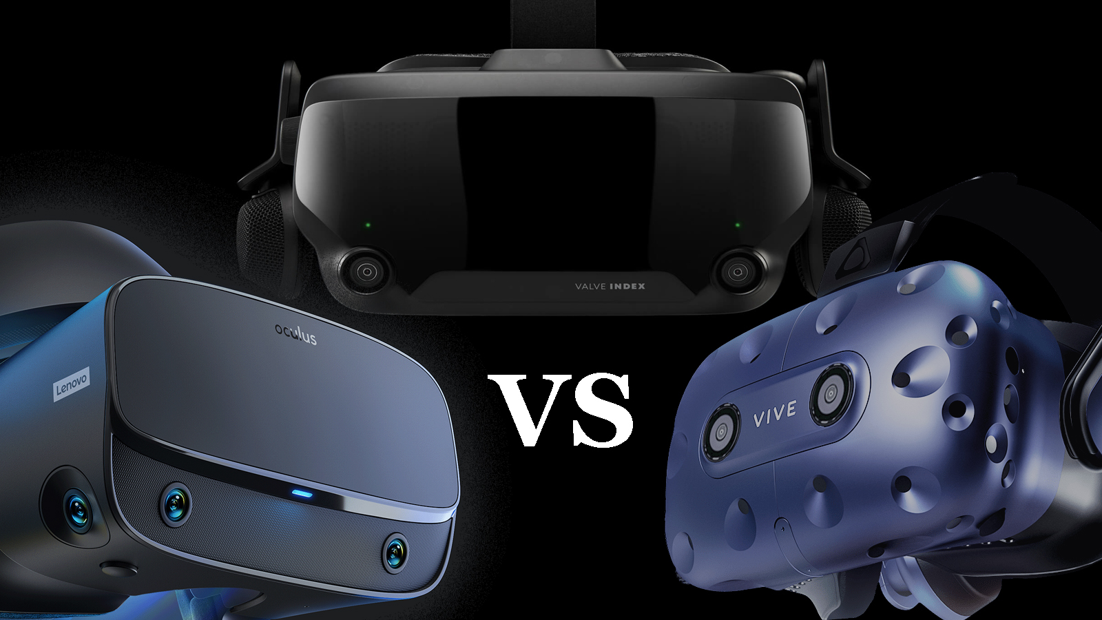 Valve Index vs HTC Vive Pro vs Oculus Rift S: the VR headset