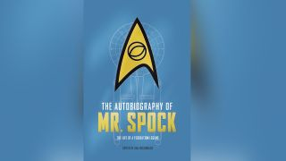 """Our favorite Vulcan from """"Star Trek"""" finally gets a proper account of his life in Titan Books' The Autobiography of Mr. Spock."""""""