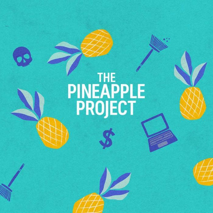 The Pineapple Project podcast album art