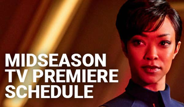 2019 Midseason Tv And Streaming Premiere Schedule Dates For New And