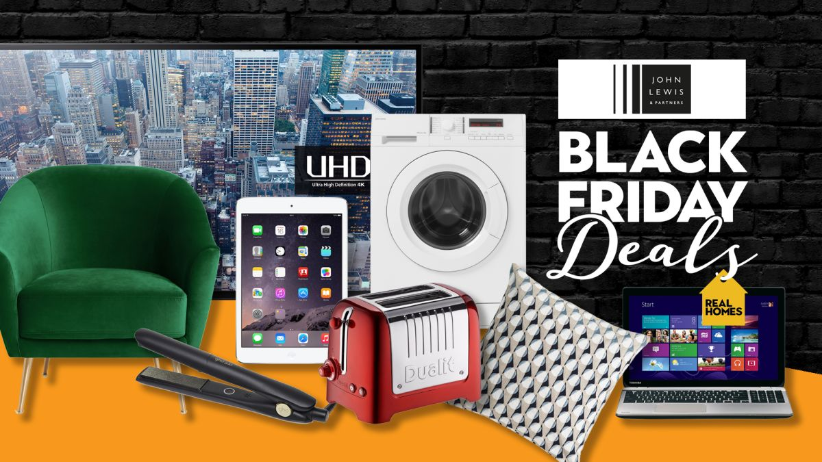 John Lewis Black Friday 2019: BIG weekend deals are LIVE - Real Homes