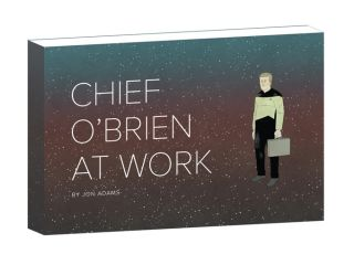 """Chief O'Brien at Work'"