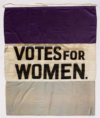 """Banner saying """"Votes for Women"""" from early 20th century"""