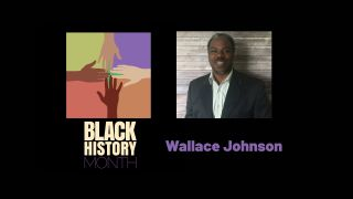 Wallace Johnson, Black History Month 2021