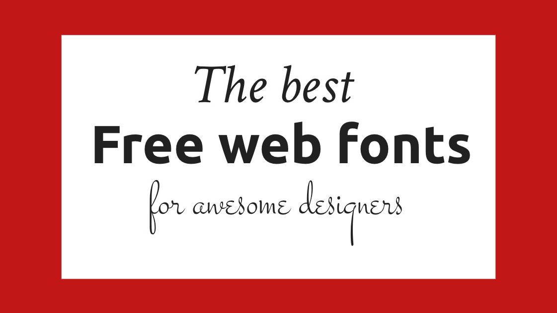 The 41 best free web fonts | Creative Bloq