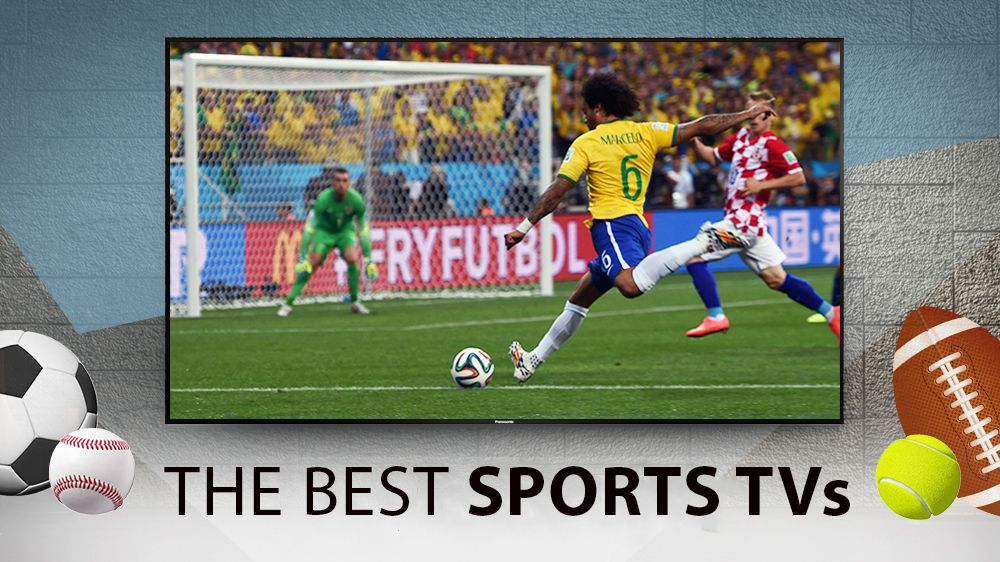Best TVs for sport: catch all the World Cup action on these sports-ready televisions