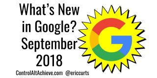 What's New in Google - September 2018