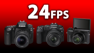 FINALLY! 24fps video comes to the Canon EOS RP, Canon EOS 90D and more