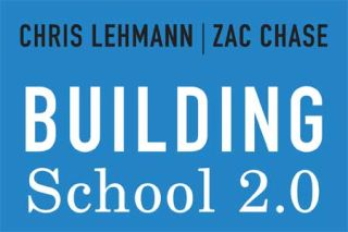 Review of Building School 2.0: How to Create the Schools We Need