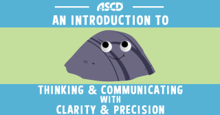 An Introduction to Thinking and Communicating With Clarity and Precision