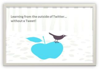 Part 2 Amazing Twitter Secrets For Educators: Twitter For Non Twitter Users, Even Students!