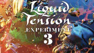 Liquid Tension Experiment LTE3 album review