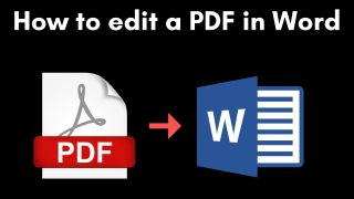 How to edit a PDF in Microsoft Word