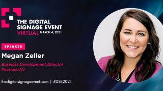 Megan Zeller is speaking at The Digital Signage Event 2021.