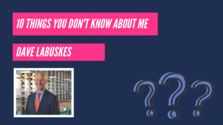 10 Things You Don't Know About Dave Labuskes