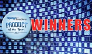SIGNAGE SOLUTIONS MAGAZINE ANNOUNCES 2012 PRODUCT OF THE YEAR WINNERS