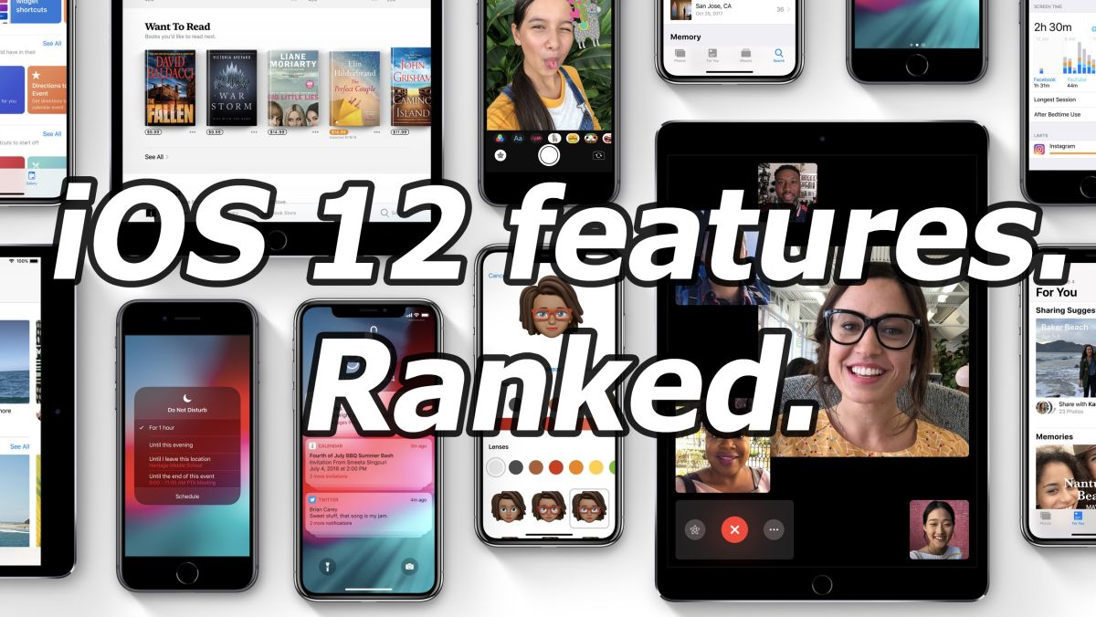 Ranked: The 10 best iOS 12 features