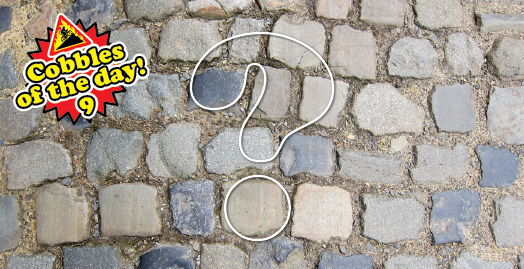 cobbles of the day 9