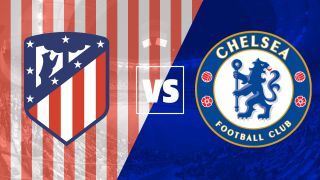 Atlético Madrid vs Chelsea live stream: how to watch the Champions League in HD