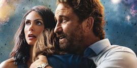 Gerard Butler's Greenland Reviews Are In, And The Disaster Movie Is Better Than You'd Guess