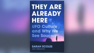 they are already here by sarah scoles
