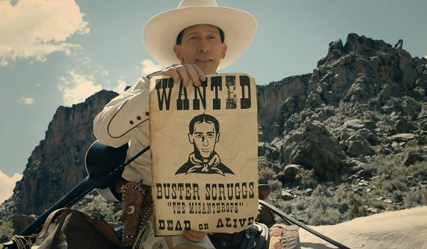 The Ballad of Buster Scruggs Buster shows off his wanted poster