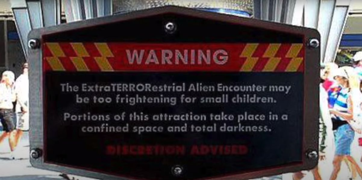 Alien Encounter warning sign