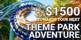Enter For A Chance To Win $1500 For Your Next Theme Park Adventure