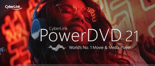 CyberLink PowerDVD 21 screenshot of launch page