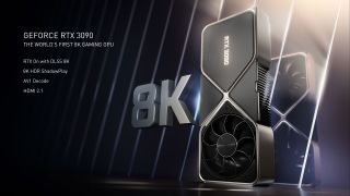 Nvidia GeForce RTX 3090 is built for 8K