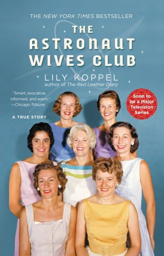 """The Astronaut Wives Club"" Paperback"