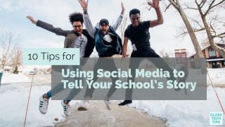Class Tech Tips: 10 Tips for Using Social Media to Tell Your School's Story
