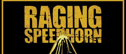 Raging Speedhorn: Hard To Kill