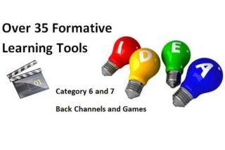 Over 35 Formative Assessment Tools To Enhance Formative Learning Opportunities, Part 4