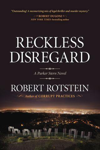 Reckless Disregard cover, Robert Rotstein