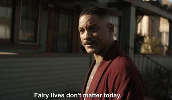 will smith bright ward fairy lives don't matter