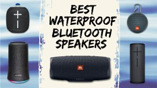 Best waterproof Bluetooth speakers 2020: wireless speakers for partying outdoors