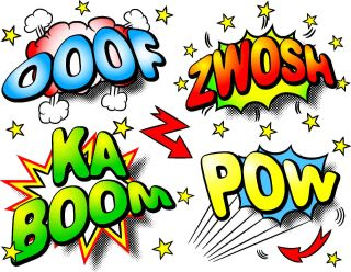 "Comic book lettering and visual effects animate the words ""ooof,"" ""zwosh,"" ""kaboom,"" and ""pow."""