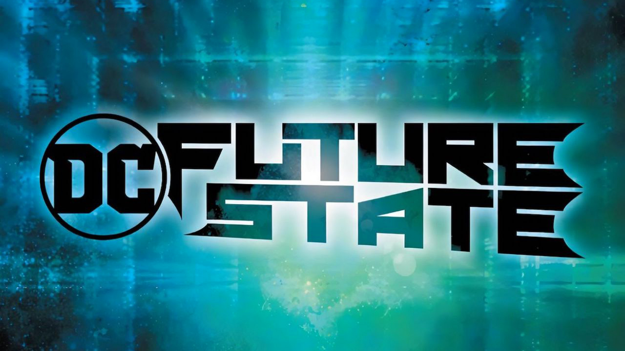 Future State: what to expect from the next DC event (hint: not a reboot) | GamesRadar+