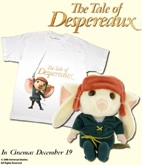 Tale of Despereaux goodies