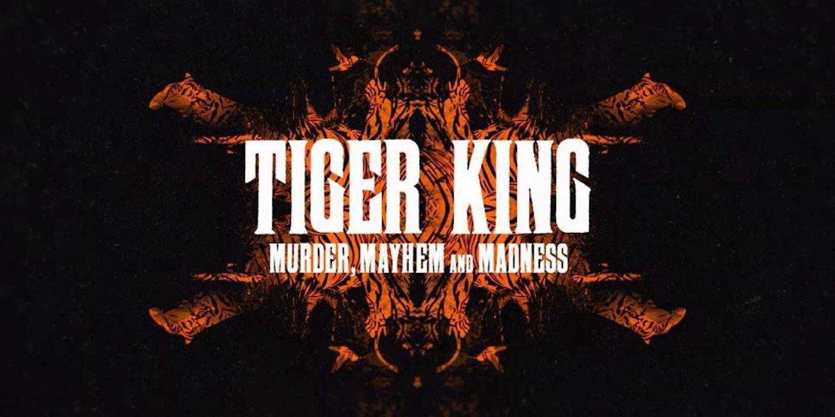 Tiger King title card